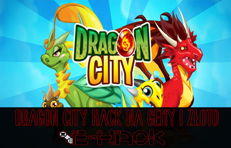 Dragon City hack na gemy i złoto